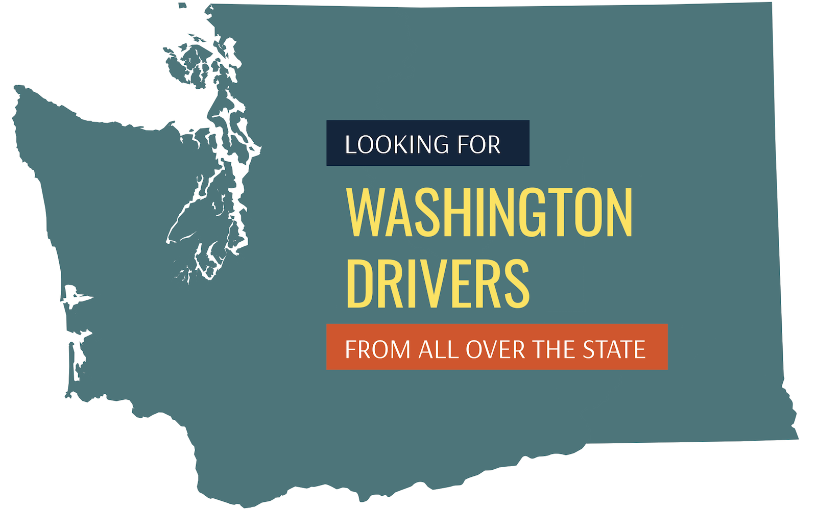 Looking for Washington Drivers from all over the state